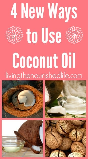 Four-New-Ways-to-Use-Coconut-Oil-livingthenourishedlife.com_