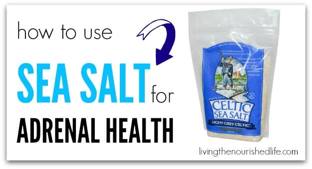 How to Use Sea Salt for Adrenal Health
