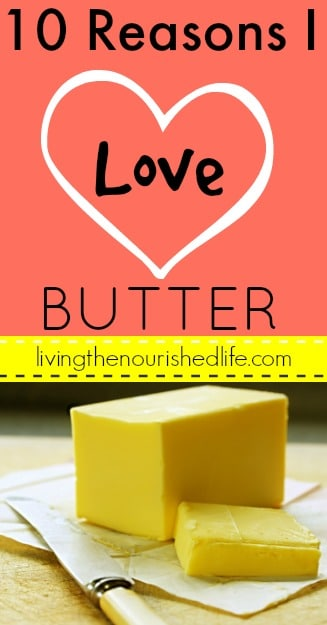 10 Reasons I Love Butter