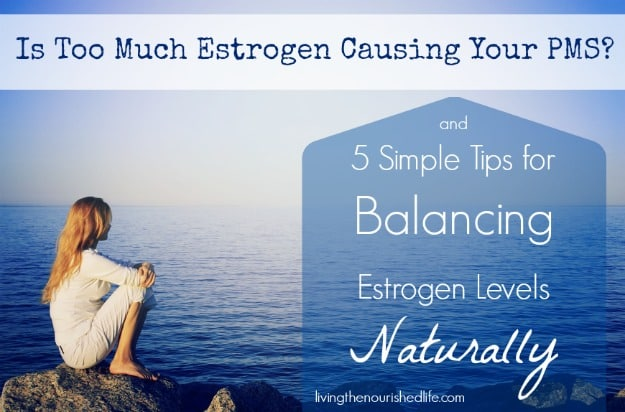 How To Get Your Estrogen Levels Up Naturally