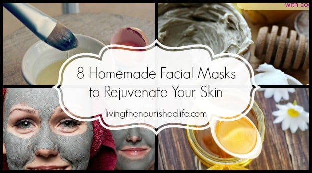 8 Homemade Facial Masks to Rejuvenate Your Skin: collage of four facial masks