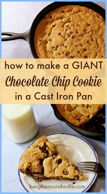 How to Make a Giant Chocolate Chip Cookie in a Cast Iron Pan
