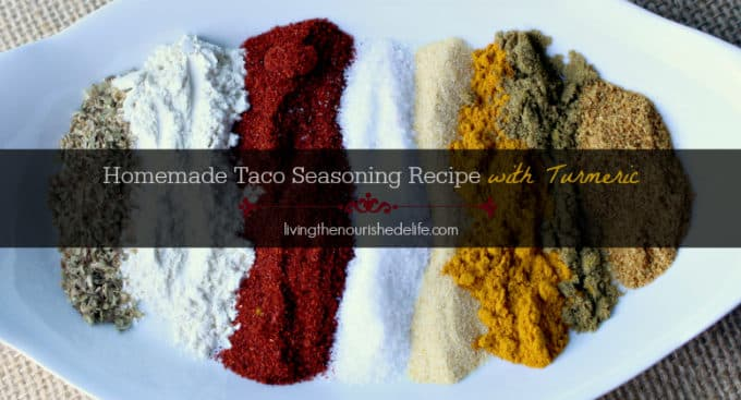 Homemade Taco Seasoning Recipe with Turmeric - from livingthenourishedlife.com