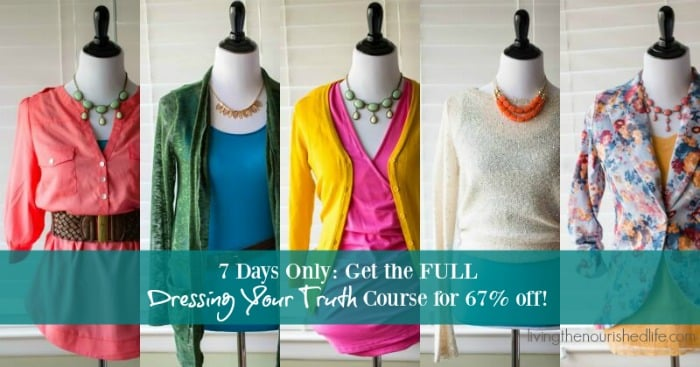 7 Days Only: Get the FULL  Dressing Your Truth Course for 67% off!
