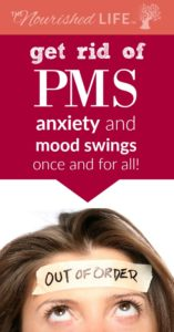 Get Rid of PMS Anxiety & Mood Swings FOR GOOD - 5 Root Causes