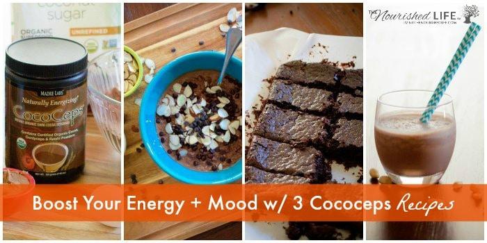 Boost Your Energy + Mood w/ 3 Cococeps Recipes (Chocolate-Reishi-Cordyceps)