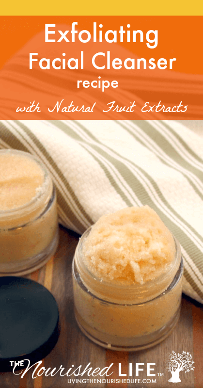 Exfoliating Facial Cleaner Recipe with Natural Fruit Extracts