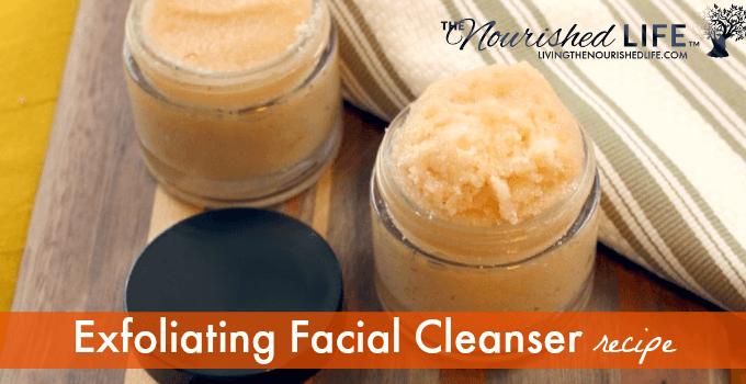 Exfoliating Facial Cleanser Recipe