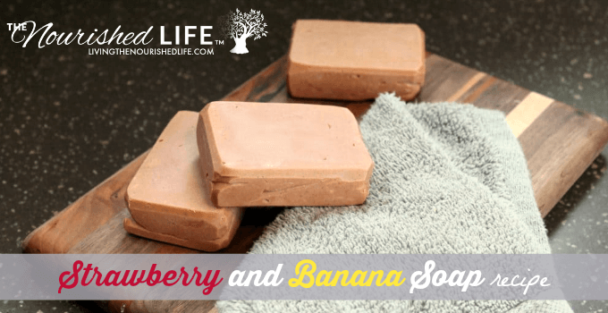 Natural Strawberry and Banana Soap Recipe fb