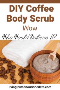DIY Coffee Body Scrub to Tone Your Legs
