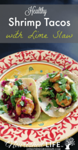 Healthy Shrimp Tacos with Lime Slaw