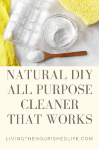 Natural DIY All Purpose Cleaner that WORKS